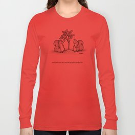 Forgetful Squirrel Long Sleeve T-shirt