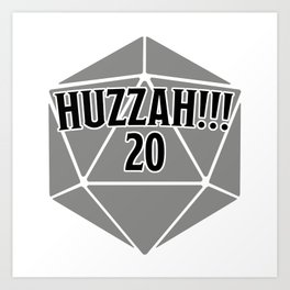 D20 Crit Huzzah Art Print