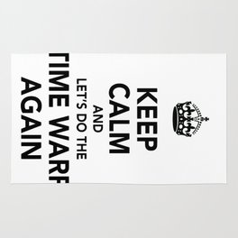 Keep Calm And Let's Do The Time Warp Again Rug