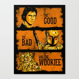 The Good, The Bad, and the Wookiee - New version Canvas Print