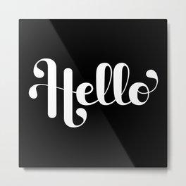 Hello Lettering Metal Print