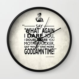 Say What Again Wall Clock