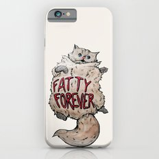 Fatty Forever iPhone 6s Slim Case