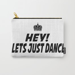 Lets Just Dance Carry-All Pouch