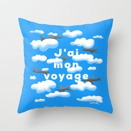 J'AI MON VOYAGE Throw Pillow