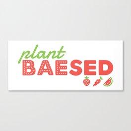 PLANT BAEsed Canvas Print