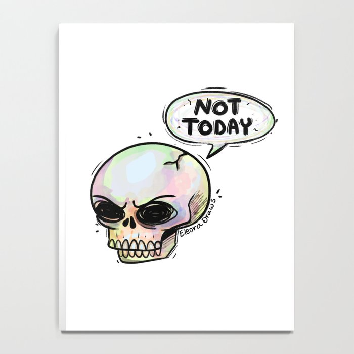 Not Today Notebook