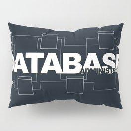 Database Administrator Pillow Sham