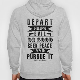 Psalms 34:14 Hoody