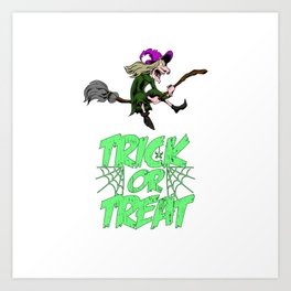Funny Halloween Trick Or Treat Witch Gift Horror Art Print