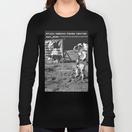 Study Abroad Peary Crator // Funny Astronaut Space Graphic Poster Long Sleeve T-shirt