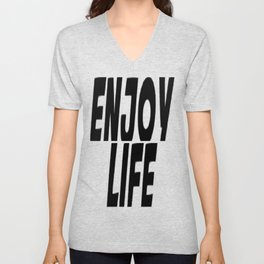 Enjoy Life Unisex V-Neck