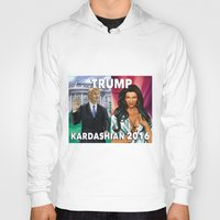 kardashian Hoodies featuring Trump Kardashian 2016  by Storm Media