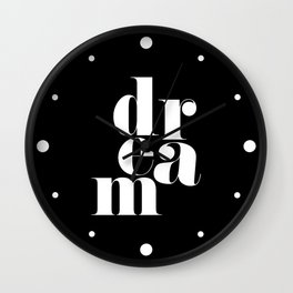 Dream Motivational Quote Wall Clock