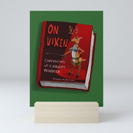 On Vixen: Confessions of a Naughty Reindeer Mini Art Print