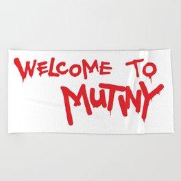 Welcome to Mutiny - Halt & Catch Fire Beach Towel