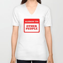 Allergic To Other People Unisex V-Neck