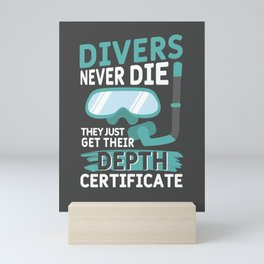 Swimming Gifts Divers Never Die Diving Sports Pun Mini Art Print