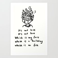Love -> Building on Fire Art Print