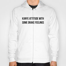 Attitude and Feelings Hoody