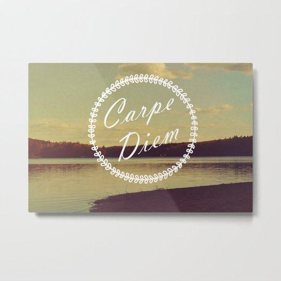 Carpe Diem  Metal Print