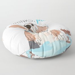 ANOTHER HOUND OF DRINKS, PLEASE Floor Pillow