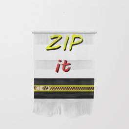 Zip it Black Yellow Red jGibney The MUSEUM Gifts Wall Hanging
