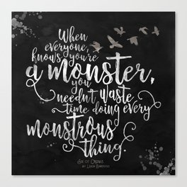 Six of Crows - Monster - Black Canvas Print