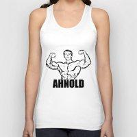arnold Tank Tops featuring Arnold Schwarzenegger  |  AHNOLD by Silvio Ledbetter