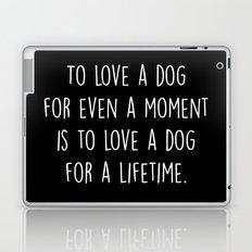 To Love A Dog Laptop & iPad Skin