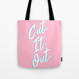 Cut. It. Out. Tote Bag