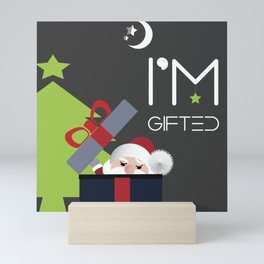 Santa Claus Says I'm Gifted Human Being Mini Art Print