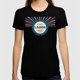 Happy National Labor Day T-shirt