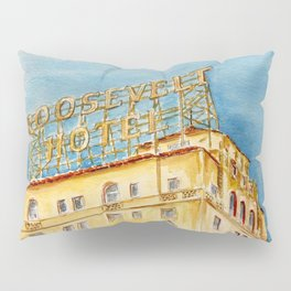 The Hollywood Roosevelt Hotel - Golden Era Icon on Hollywood Blvd Pillow Sham