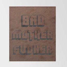 Bad Mother Fucker Throw Blanket
