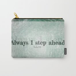 Always 1 Step Ahead Carry-All Pouch