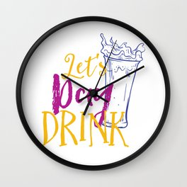 Let's Day Drink Wall Clock