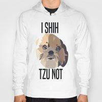 shih tzu Hoodies featuring I Shih Tzu Not by PhotosbySN