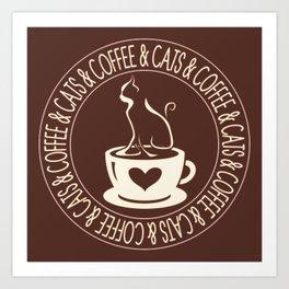 Coffee & Cats & Coffee Art Print
