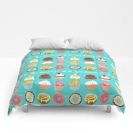 You dessert it! Comforters