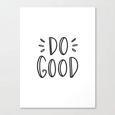 Do good - typography Canvas Print