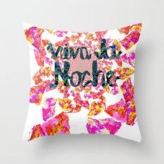 viva la noche Throw Pillow