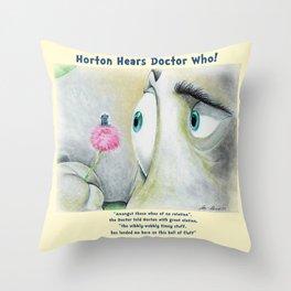 Horton Hears a Doctor Who Throw Pillow