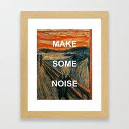 Make Some Scream Framed Art Print