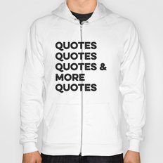Quotes & More Quotes Hoody