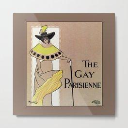 Vintage the Gay Parisienne Victorian theatre advertising Metal Print