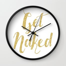 Get Naked Faux Gold Glitter Typography Brush Script Wall Clock