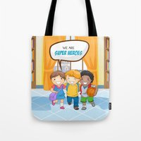 super heroes Tote Bags featuring We are Super Heroes by youngmindz