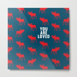 You Are Loved II Metal Print