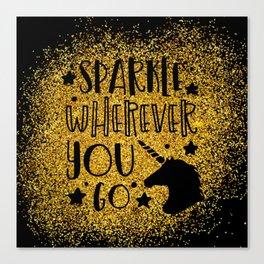 Sparkle Wherever You Canvas Print